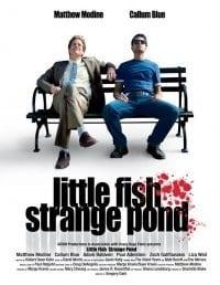 Little Fish, Strange Pond