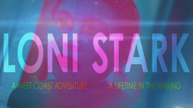 Loni Stark - Love You All
