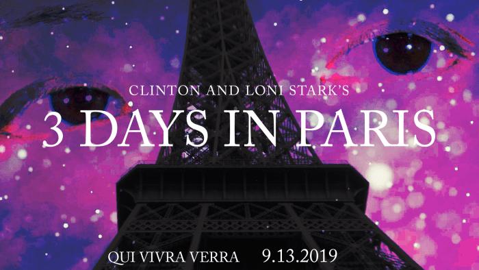 3 Days in Paris Countdown 9 - A Short Film - Qui Vivra Verra by Clinton and Loni Stark